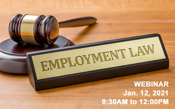Webinar, Jan. 12, 2021: Employment Law Update 2021 – COVID Compliance & CFRA Expansion